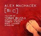 ALEX MACHACEK [SIC] album cover